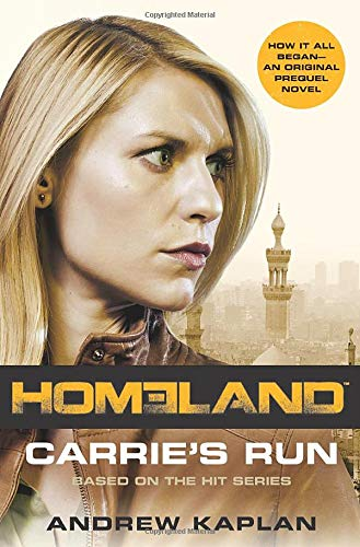 9780062281722: Homeland: Carrie's Run: A Homeland Novel (Homeland Novels)