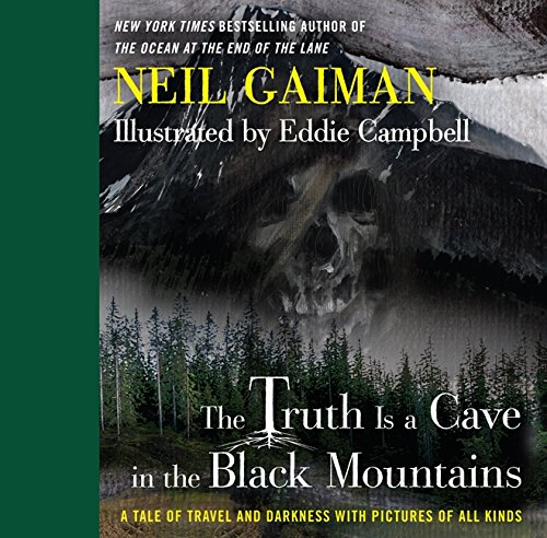 9780062282149: The Truth Is a Cave in the Black Mountains: A Tale of Travel and Darkness with Pictures of All Kinds