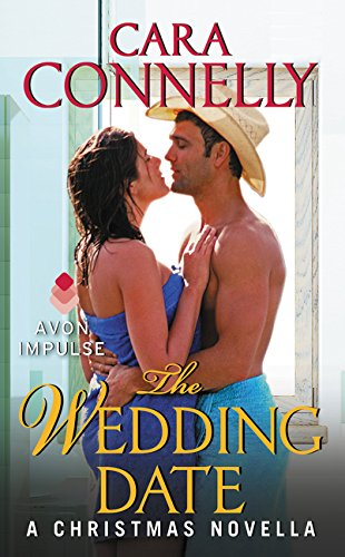 The Wedding Date: A Christmas Novella (Save the Date): Connelly, Cara