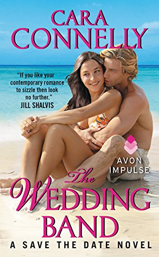 9780062282378: The Wedding Band: A Save the Date Novel