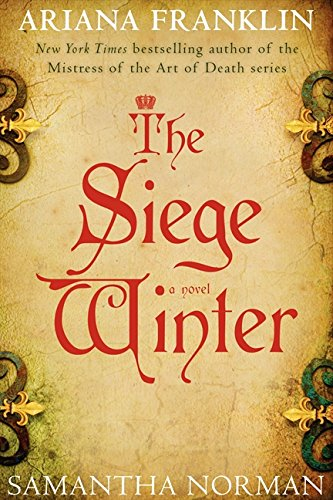 9780062282569: The Siege Winter: A Novel