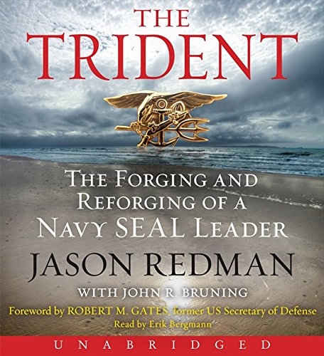 9780062282828: The Trident CD: The Forging and Reforging of a Navy SEAL Leader