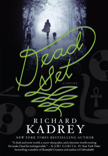DEAD SET: Kadrey, Richard.