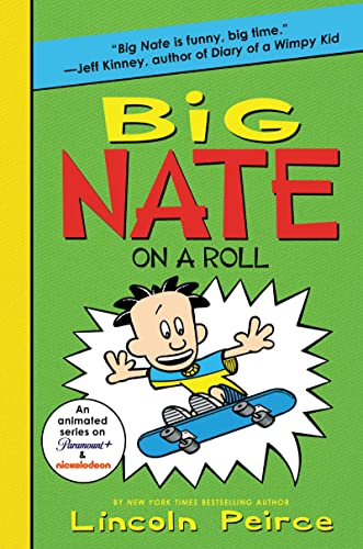 9780062283573: Big Nate on a Roll