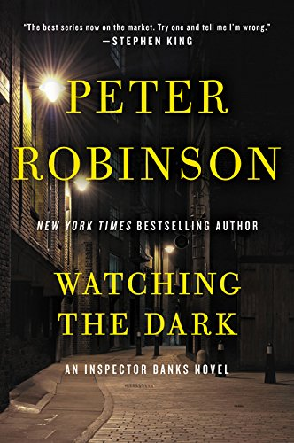 9780062283979: Watching the Dark: An Inspector Banks Novel