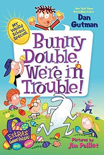 9780062284006: My Weird School Special: Bunny Double, We're in Trouble!