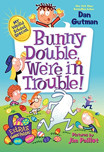 9780062284013: My Weird School Special: Bunny Double, We're in Trouble!