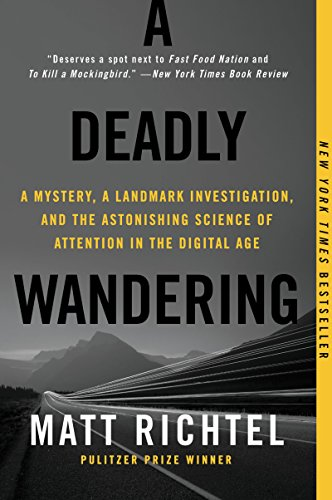9780062284082: A Deadly Wandering: A Tale of Tragedy and Redemption in the Age of Attention