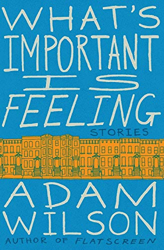 9780062284785: What's Important Is Feeling