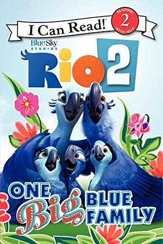 9780062284983: Rio 2: One Big Blue Family (I Can Read Level 2)
