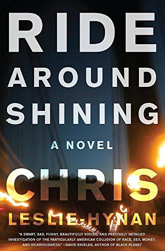 9780062285072: Ride Around Shining: A Novel