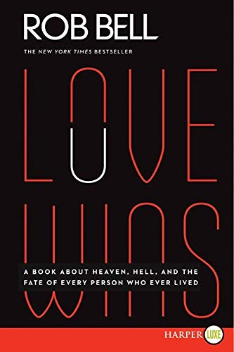 9780062285256: Love Wins LP: A Book About Heaven, Hell, and the Fate of Every Person Who Ever Lived