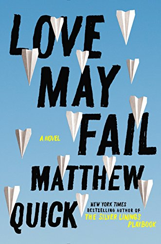[signed] Love May Fail: a Novel (signed)