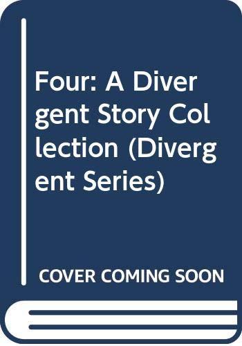 9780062285683: Four: A Divergent Story Collection (Divergent Trilogy)