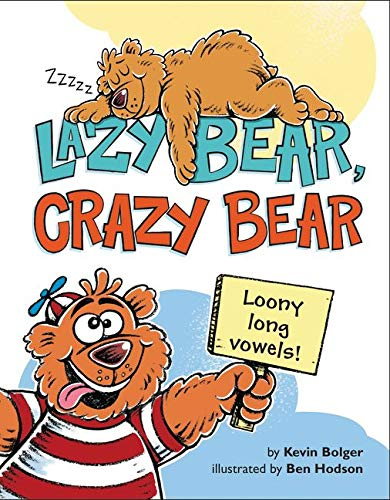 9780062285980: Lazy Bear, Crazy Bear: Loony Long Vowels