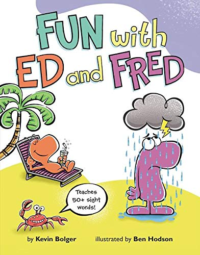fun with ed and fred teaches 50 sight words by kevin bolger harpercollins 9780062286000. Black Bedroom Furniture Sets. Home Design Ideas