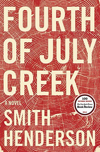 9780062286444: Fourth of July Creek: A Novel