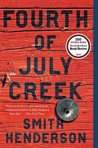 9780062286468: Fourth of July Creek: A Novel