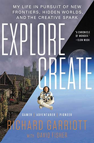 9780062286659: Explore/Create: My Life in Pursuit of New Frontiers, Hidden Worlds, and the Creative Spark