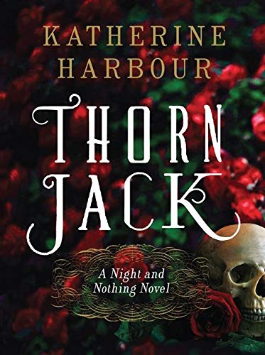 9780062286727: Thorn Jack: A Night and Nothing Novel (Night and Nothing Novels)