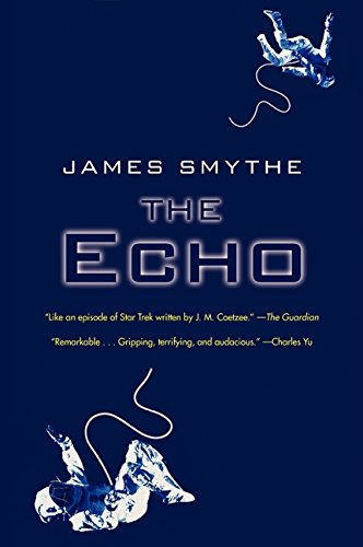 9780062287281: The Echo (The Anomaly Quartet)