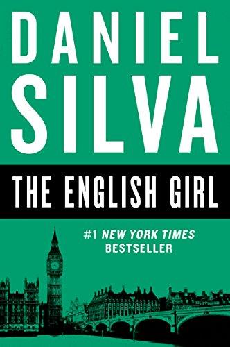 9780062287311: The English Girl: A Novel (Gabriel Allon)