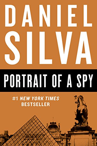9780062287328: Portrait of a Spy: A Novel (Gabriel Allon)