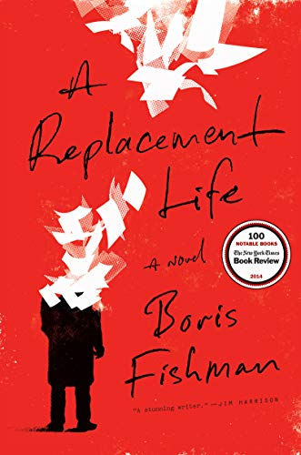 9780062287878: A Replacement Life