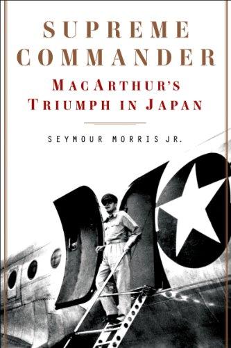 9780062287953: Supreme Commander: MacArthur's Triumph in Japan