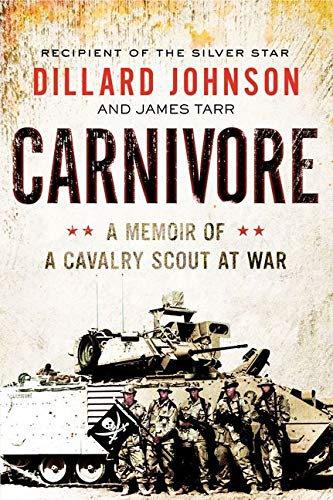 9780062288394: Carnivore: A Memoir of a Cavalry Scout at War