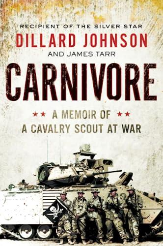 9780062288394: Carnivore: A Memoir of a Cavalry Scout at War