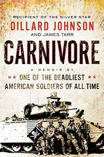 9780062288417: Carnivore: A Memoir by One of the Deadliest American Soldiers of All Time