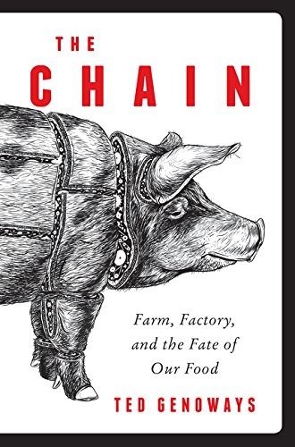 9780062288752: The Chain: Farm, Factory, and the Fate of Our Food