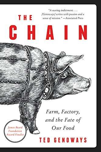9780062288769: The Chain: Farm, Factory, and the Fate of Our Food