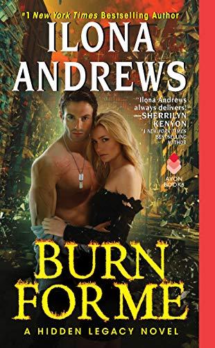 9780062289230: Burn for Me: A Hidden Legacy Novel (Hidden Legacy Novels)