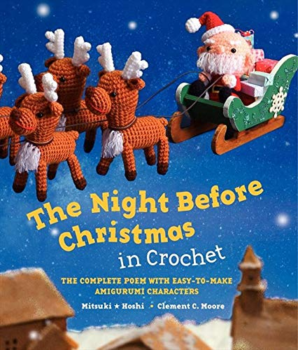 9780062289742: The Night Before Christmas in Crochet: The Complete Poem with Easy-To-Make Amigurumi Characters