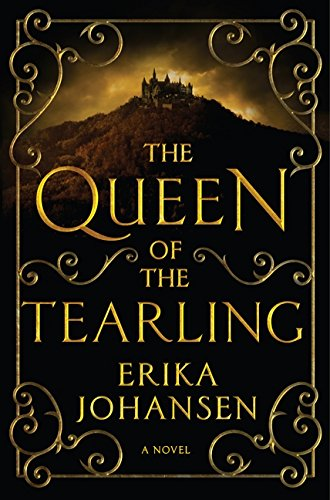 9780062290366: The Queen of the Tearling: A Novel (Queen of the Tearling, The)