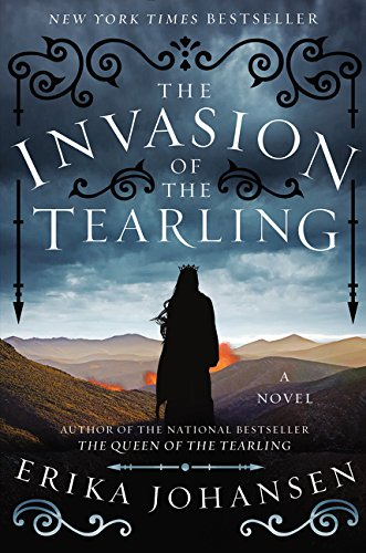 9780062290397: The Invasion of the Tearling: A Novel (Queen of the Tearling, The)