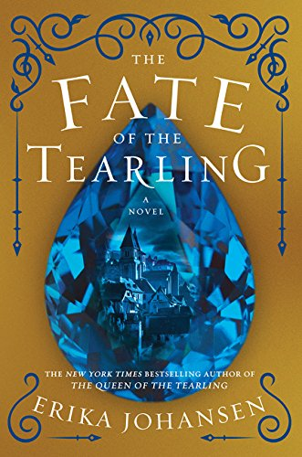 9780062290427: The Fate of the Tearling: A Novel (Queen of the Tearling, The)