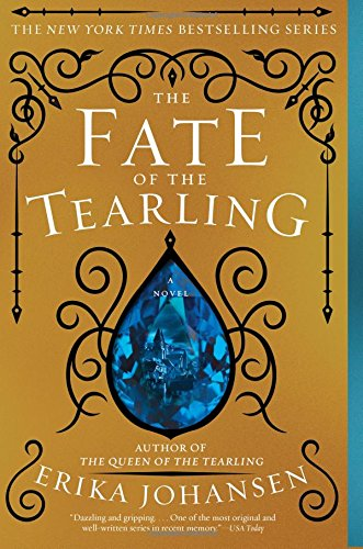 9780062290441: The Fate of the Tearling: A Novel (Queen of the Tearling, The)