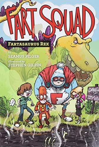 9780062290472: Fart Squad #2: Fartasaurus Rex