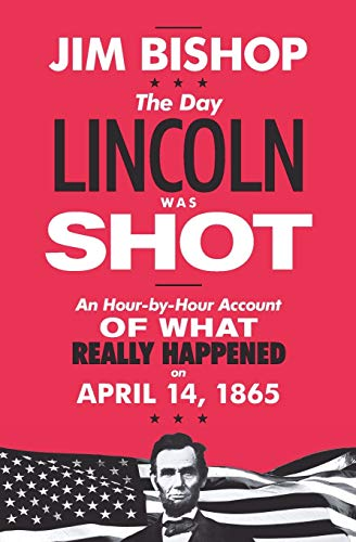 9780062290601: The Day Lincoln Was Shot