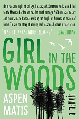 9780062291066: Girl in the Woods: A Memoir