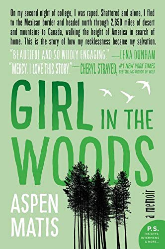 9780062291073: Girl in the Woods: A Memoir