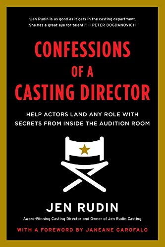 9780062292094: Confessions of a Casting Director: Help Actors Land Any Role with Secrets from Inside the Audition Room