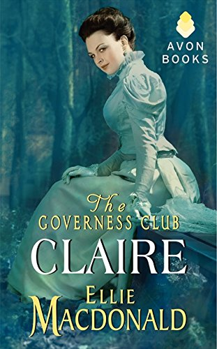 9780062292216: The Governess Club: Claire