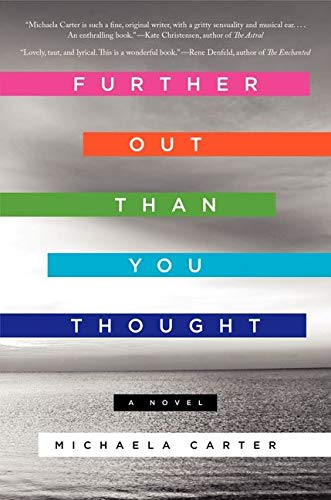9780062292377: Further Out Than You Thought: A Novel
