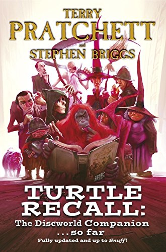 9780062292551: Turtle Recall: The Discworld Companion... So Far