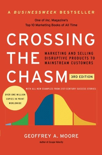 9780062292988: Crossing the Chasm, 3rd Edition: Marketing and Selling Disruptive Products to Mainstream Customers (Collins Business Essentials)