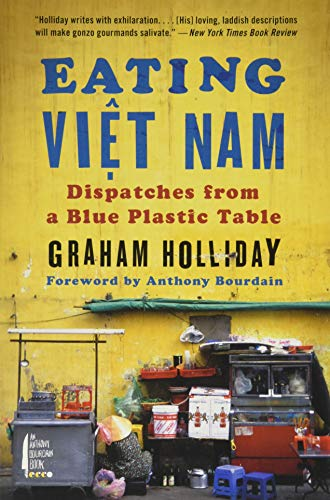 9780062293060: Eating Viet Nam: Dispatches from a Blue Plastic Table